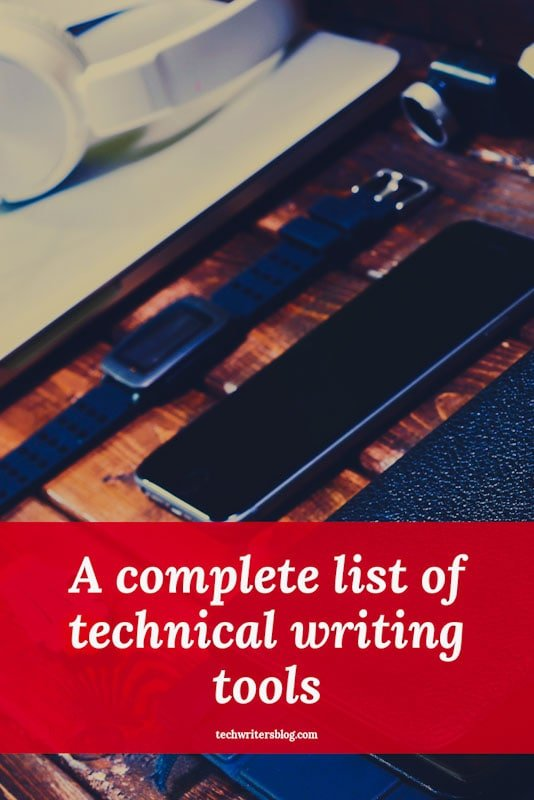 A complete list of technical writing tools.