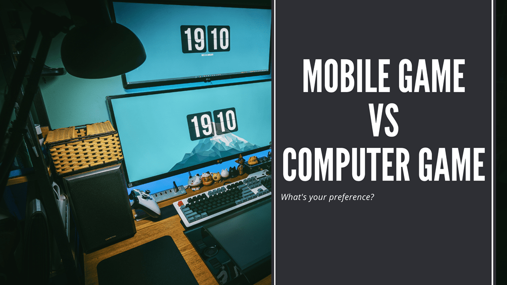 Mobile-Game-Vs-Computer-Game